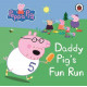 Daddy Pig's Fun Run