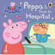 Peppa Goes to Hospital
