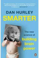 Smarter. The New Science of Building Brain Power