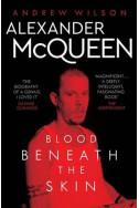 Alexander McQueen - Blood Beneath the Skin