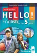Hello! Рабoтна тетрадка № 1 по английски език за 5. клас - New Edition