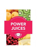 Power Juices - 50 Nutritious Juices for Exercis