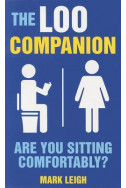 he Loo Companion: Are You Sitting Comfortably?
