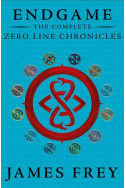 The Endgame: The Complete Zero Line Chronicles