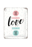 Метална табела Do what you love