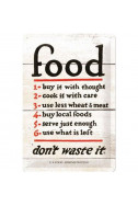 Метална табела Food: don`t waste it