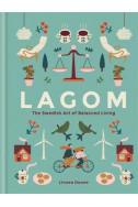 Lagom - The Swedish Art of Balanced Living