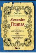 Contes adaptes: Alexandre Dumas