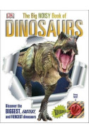 The Big Noisy Book of Dinosaurs