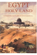 The Holy Land and Egypt : Yesterday and Today