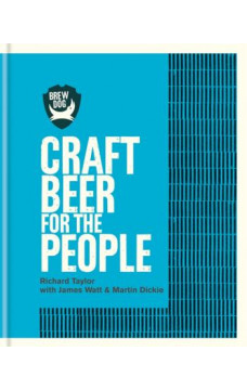 BrewDog : Craft Beer for the People