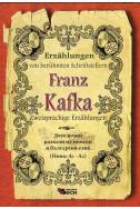 Franz Kafka. Zweisprachige Erzahlungen