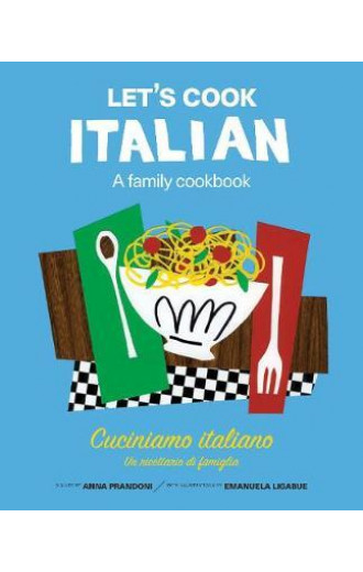 Let's Cook Italian: A Family Cookbook