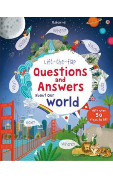 Questions and Answers about our world