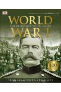 World War I : The Definitive Visual Guide