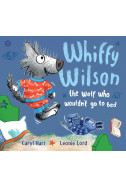 Whiffy Wilson:The Wolf who wouldn't go to bed