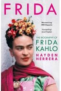 Frida : The Biography of Frida Kahlo