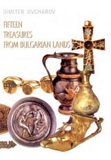 Fifteen treasures from Bulgarian lands