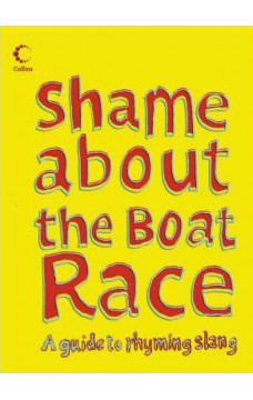 Collins Shame About the Boat Race