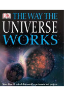 The Way the Universe Works