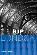 Hip Hotels: London