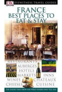 France Best Places to Eat and Stay