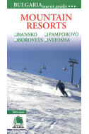 Mountain resorts - Bansko, Pamporovo, Borovets and Vitosha