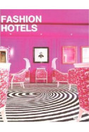 Fashion and Hotel Design