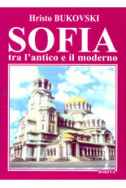Sofia tra l'antico e il moderno