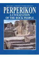 Perperikon: A Civilization of the Rock People
